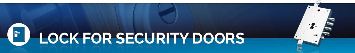 Potent locks for security doors